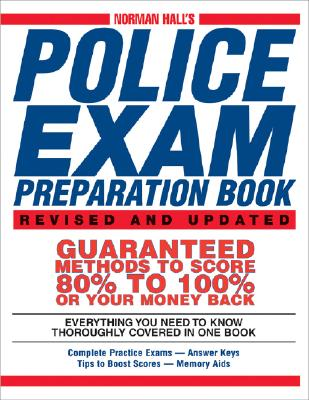 Norman Hall's Police Exam Preparation Book By Hall, Norman